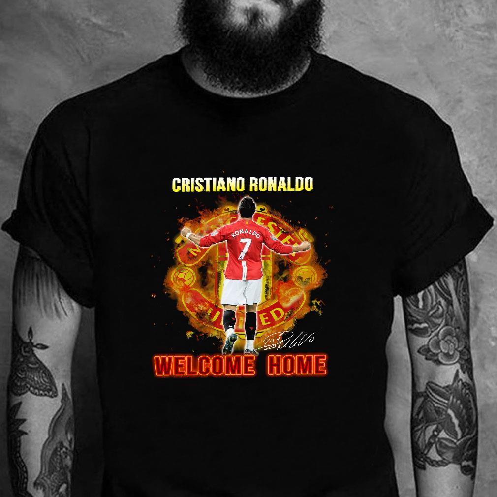 Cristiano ronaldo welcome home shirt unisex