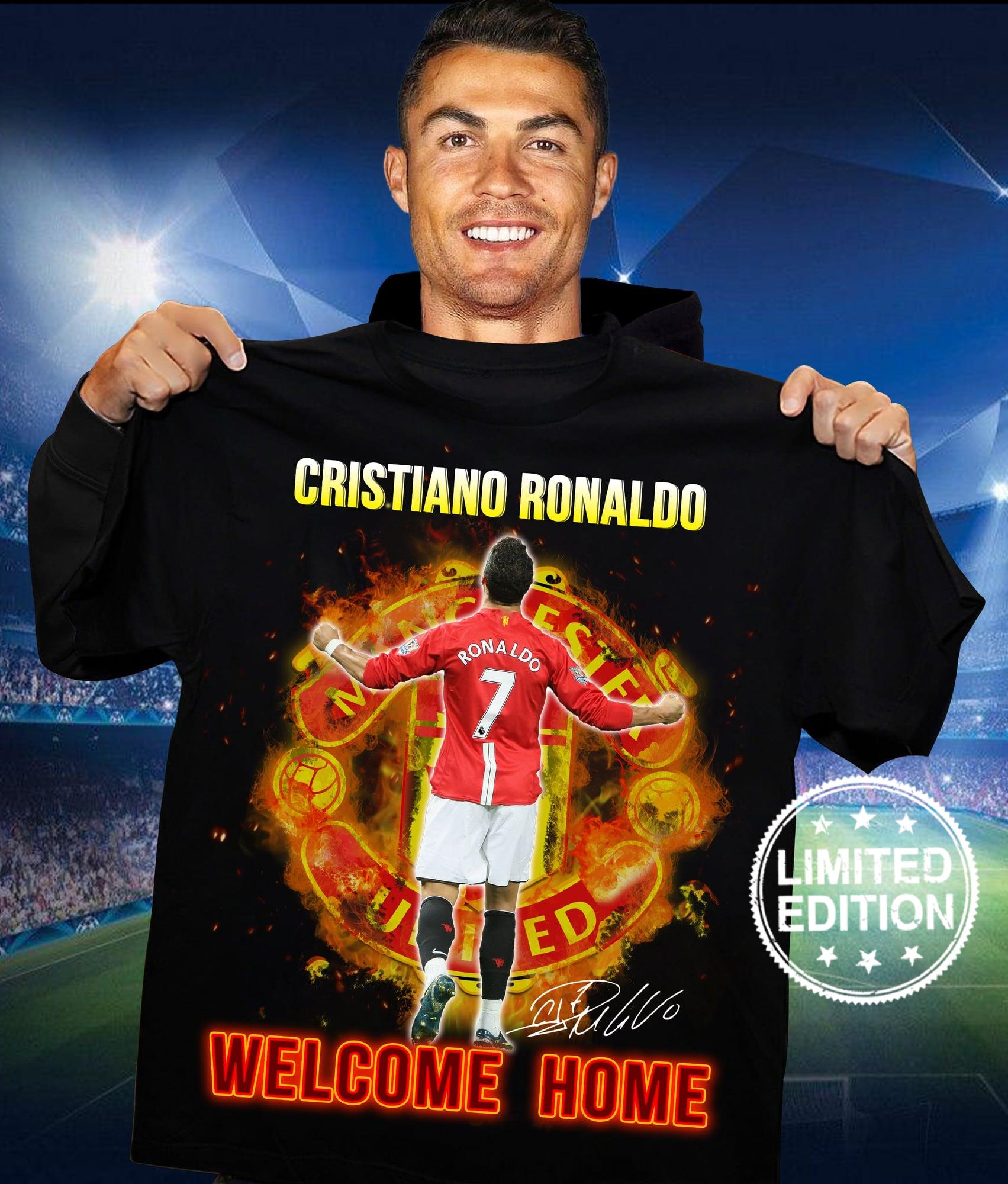Cristiano ronaldo welcome home shirt