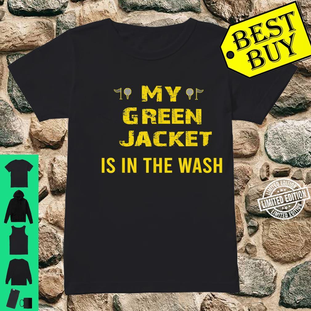 Jacket Green in the Wash Master Golf Golfer Player Shirt ladies tee