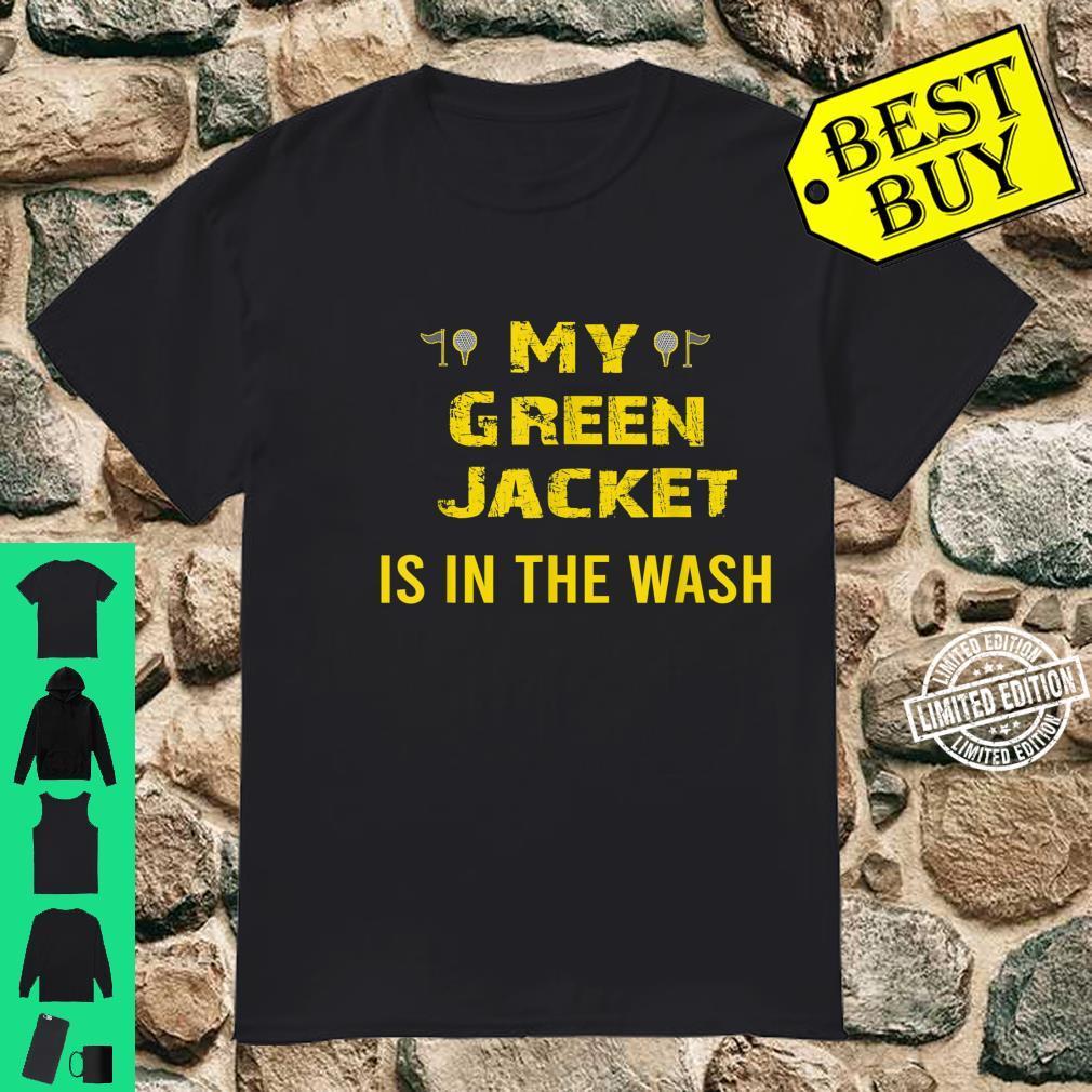 Jacket Green in the Wash Master Golf Golfer Player Shirt