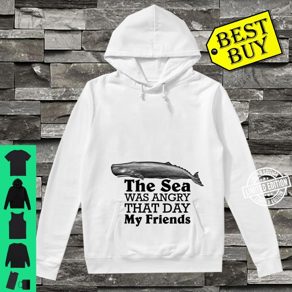 The Sea Was Angry That Day My Friends Marine Biologist Shirt hoodie