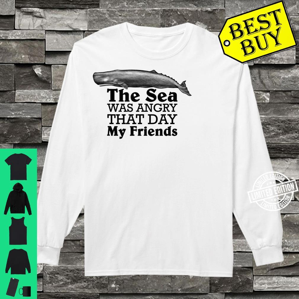 The Sea Was Angry That Day My Friends Marine Biologist Shirt long sleeved