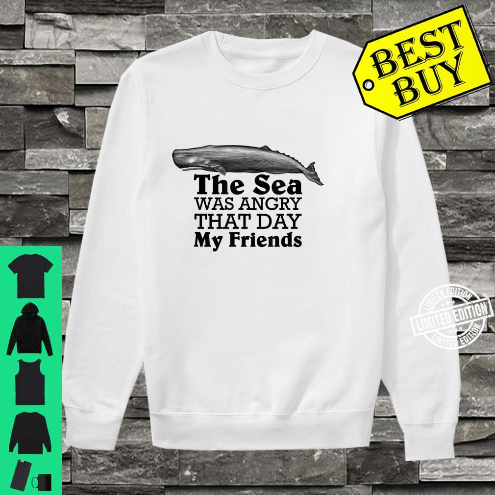 The Sea Was Angry That Day My Friends Marine Biologist Shirt sweater