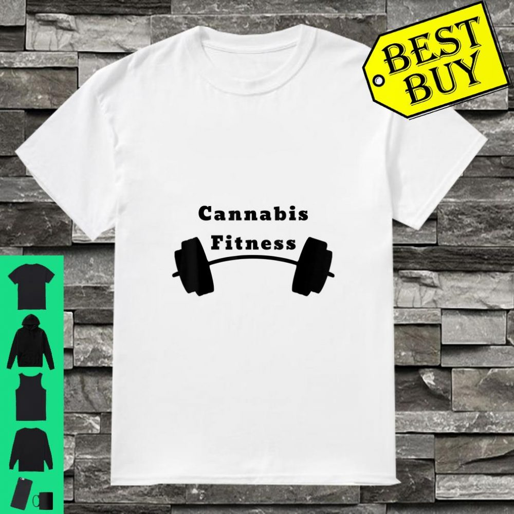 Cannabis Fitness Health CBD Shirt