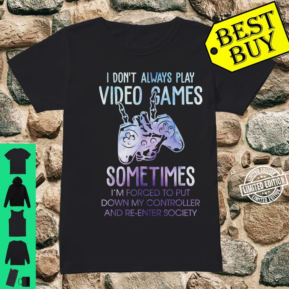 Gaming Gfit Gamer Forced To Put Controller Down Shirt ladies tee