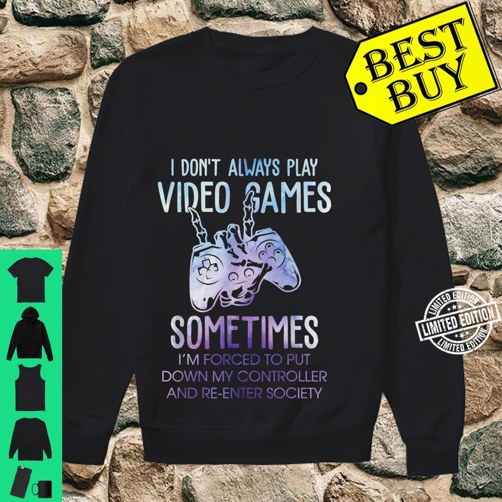 Gaming Gfit Gamer Forced To Put Controller Down Shirt sweater