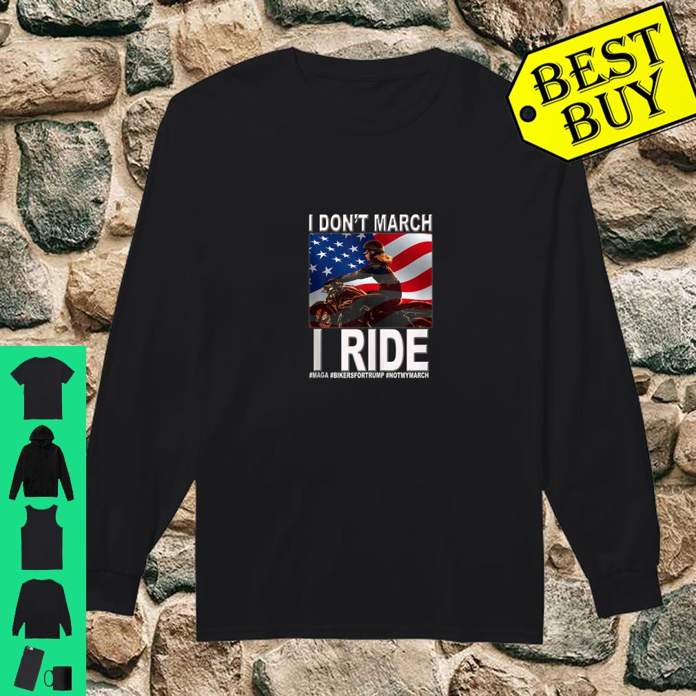 I Don't March I Ride Women Bikers Support Trump USA Flag shirt long sleeved