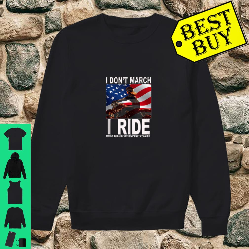 I Don't March I Ride Women Bikers Support Trump USA Flag shirt sweater