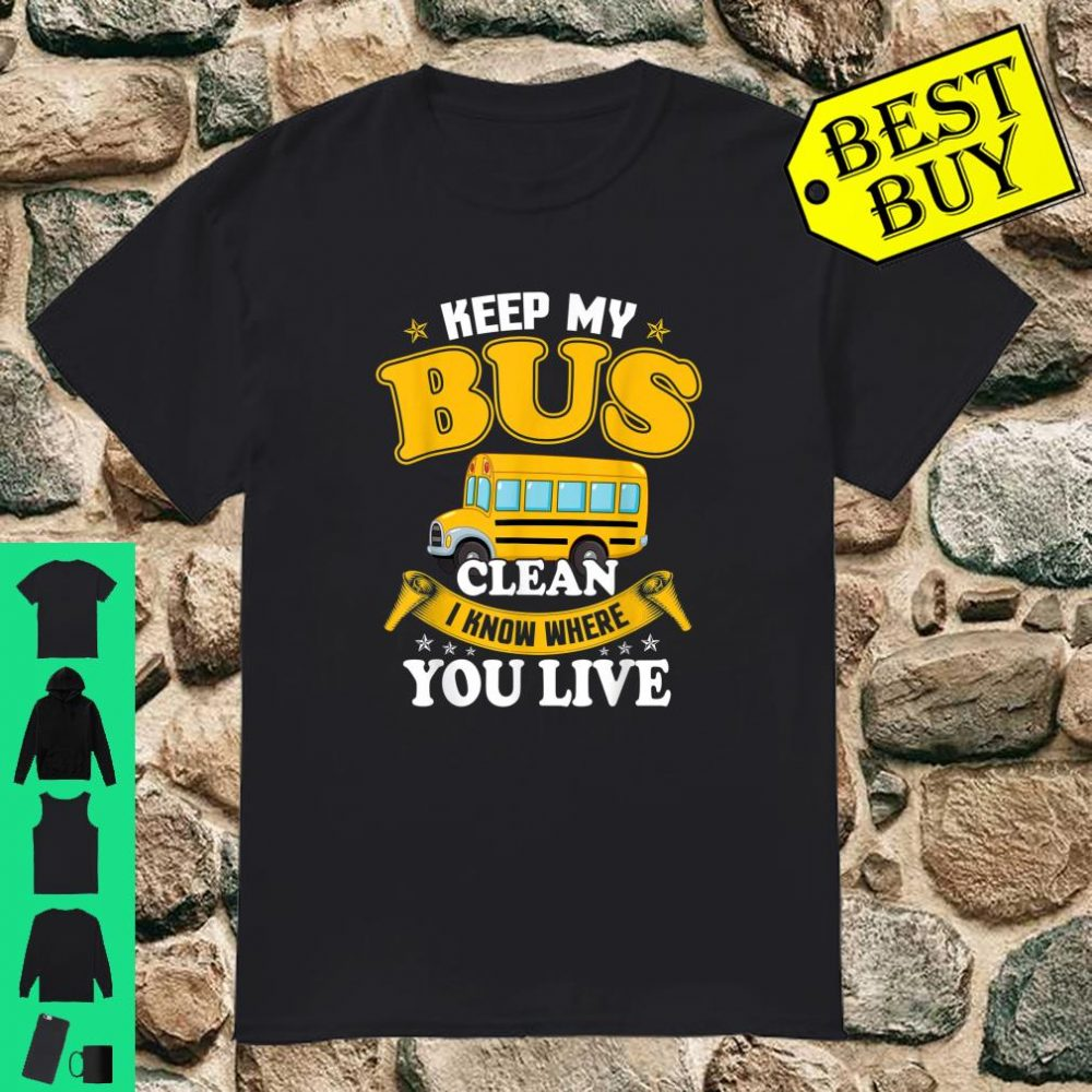 I Know Where You Live For School Bus Driver 100th Day shirt