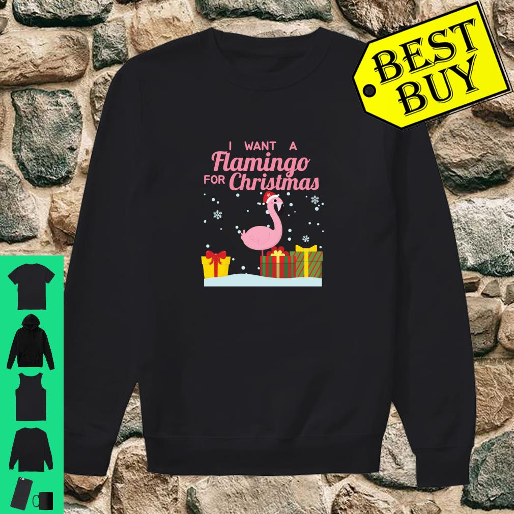 I Want A Flamingo For Christmas Cute Holiday shirt sweater
