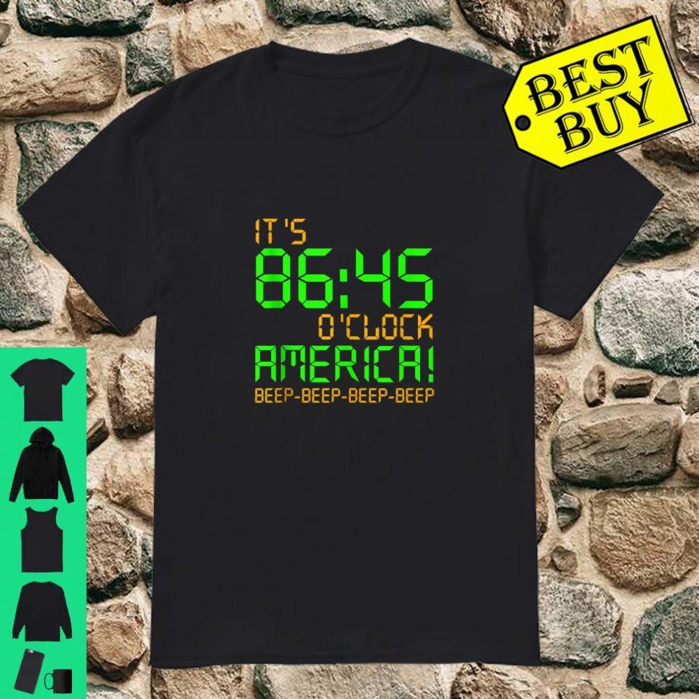 Impeach Trump 8645 It's 86-45 O'Clock America Beep shirt