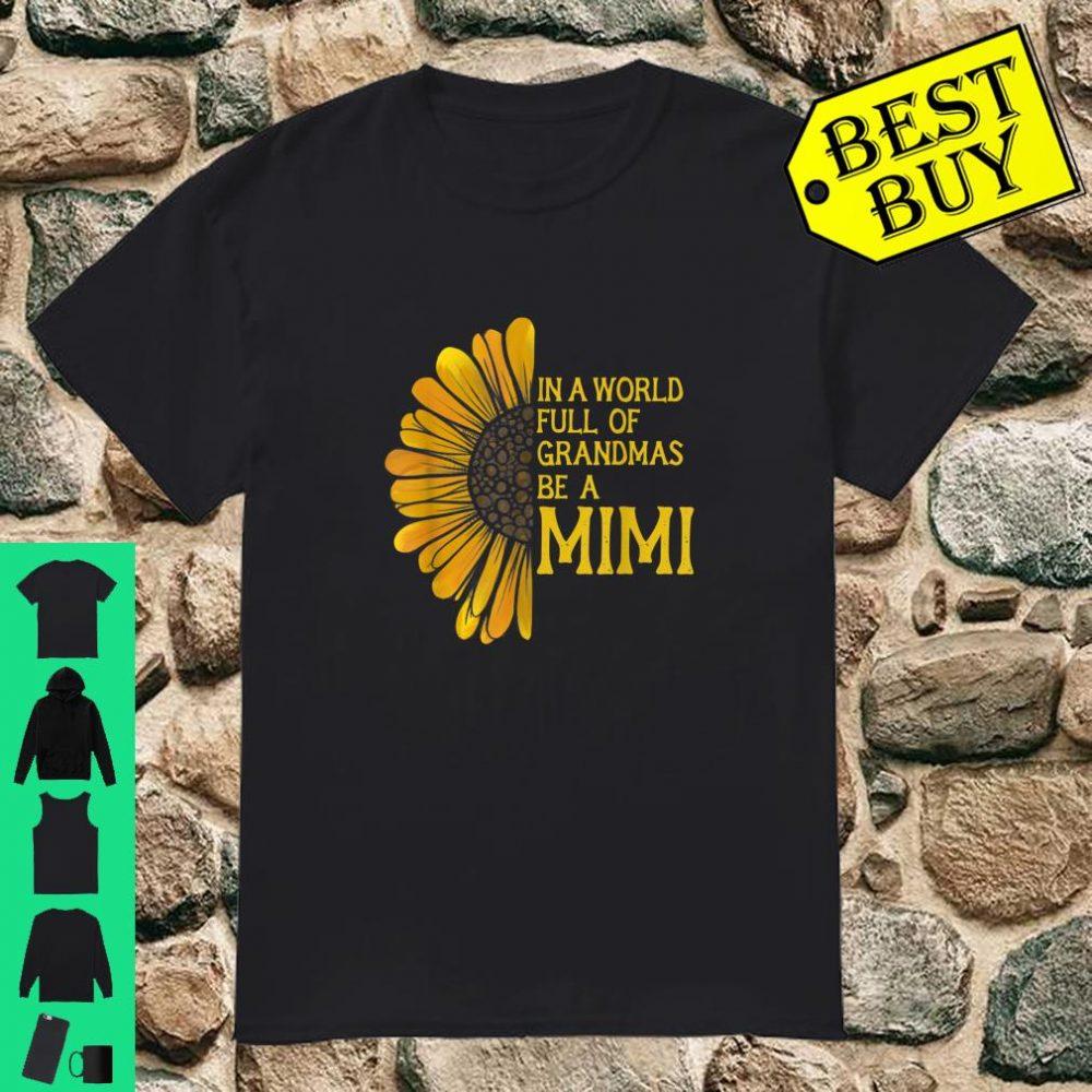 In a world full of grandmas be a mimi shirt