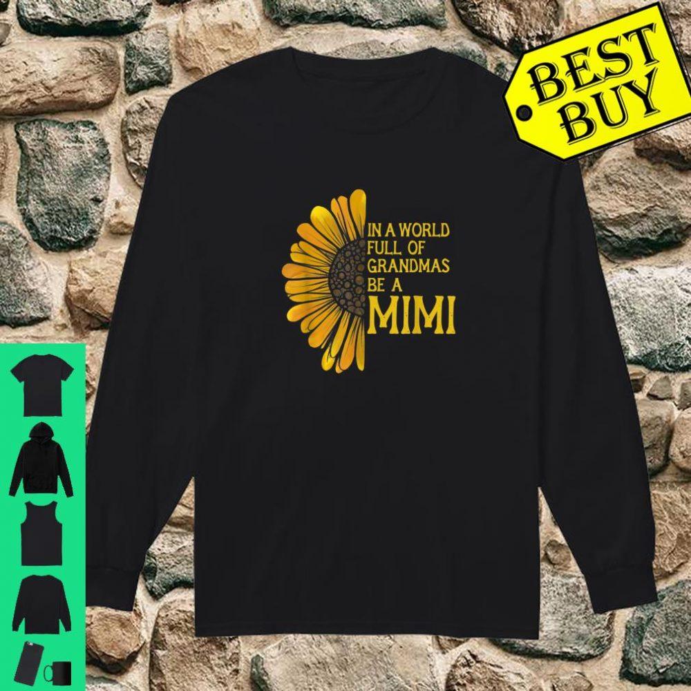 In a world full of grandmas be a mimi shirt long sleeved