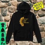In a world full of roses be a sunflower fun gardeners shirt hoodie