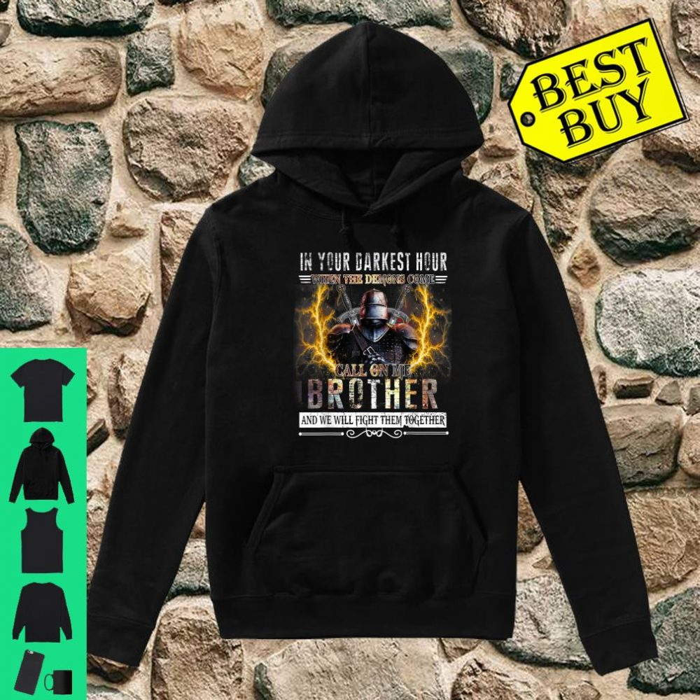 In your darkest hour Knights Templar Brother shirt hoodie