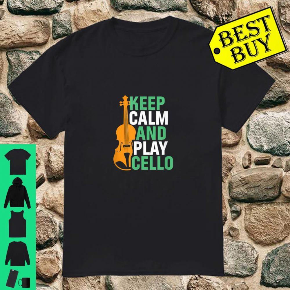 Keep Calm Play Cello Cellist Orchestra Classical Music Shirt