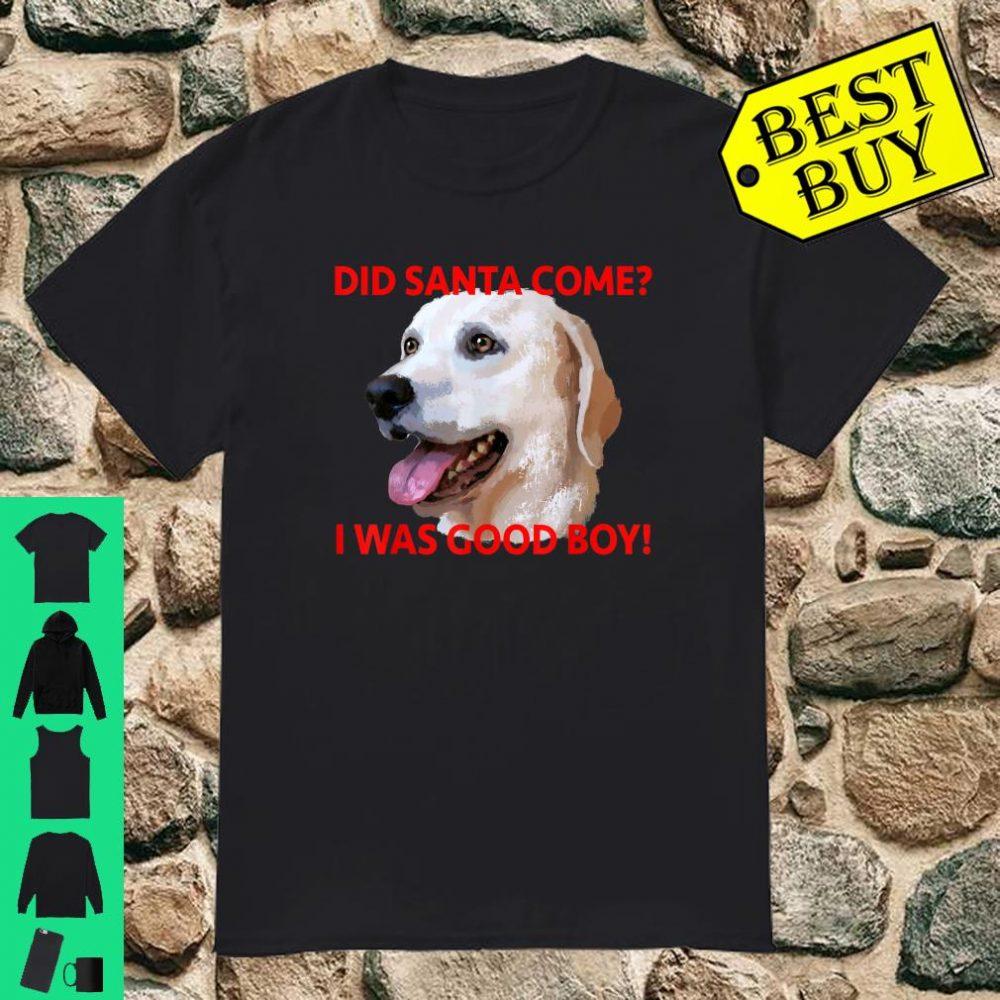 Labrador Retriever was good boy shirt