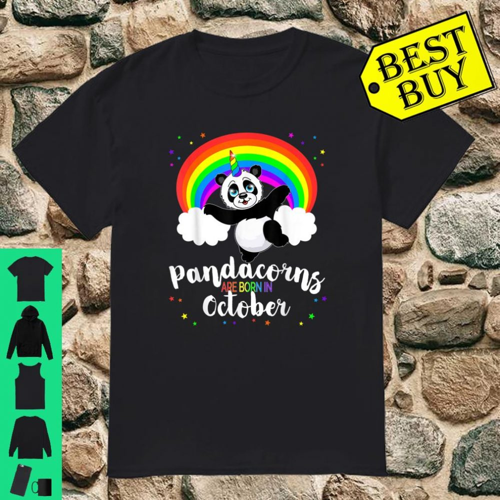 Pandacorns are born in October shirt