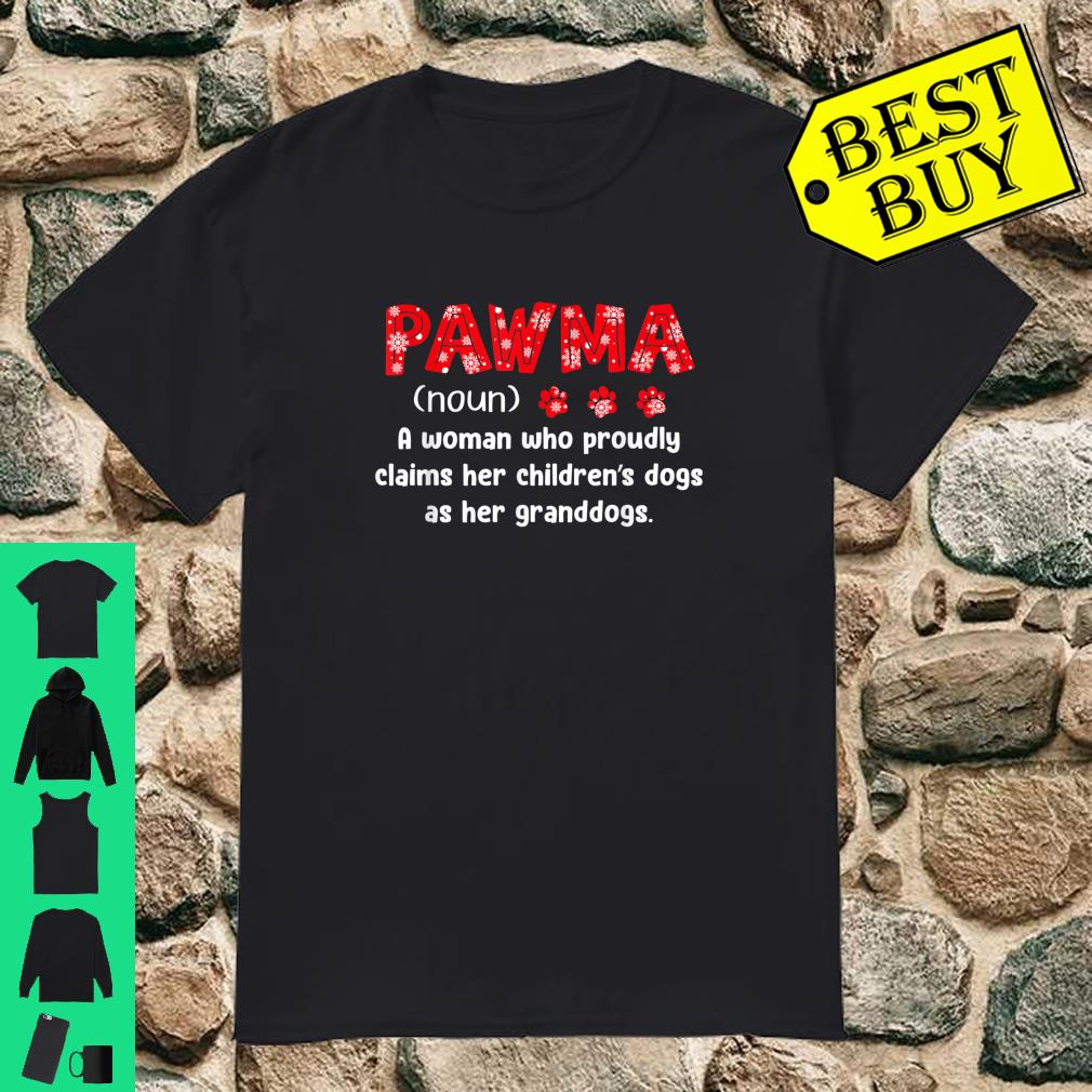 Pawma A Woman Who Proudly Claims Her Children's Dogs shirt