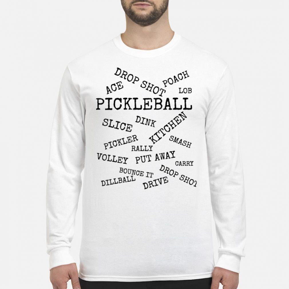Pickleball Terms shirt long sleeved
