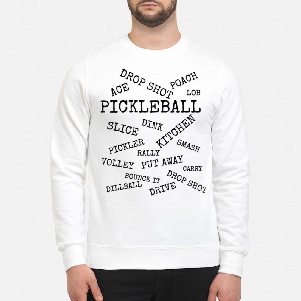 Pickleball Terms shirt sweater