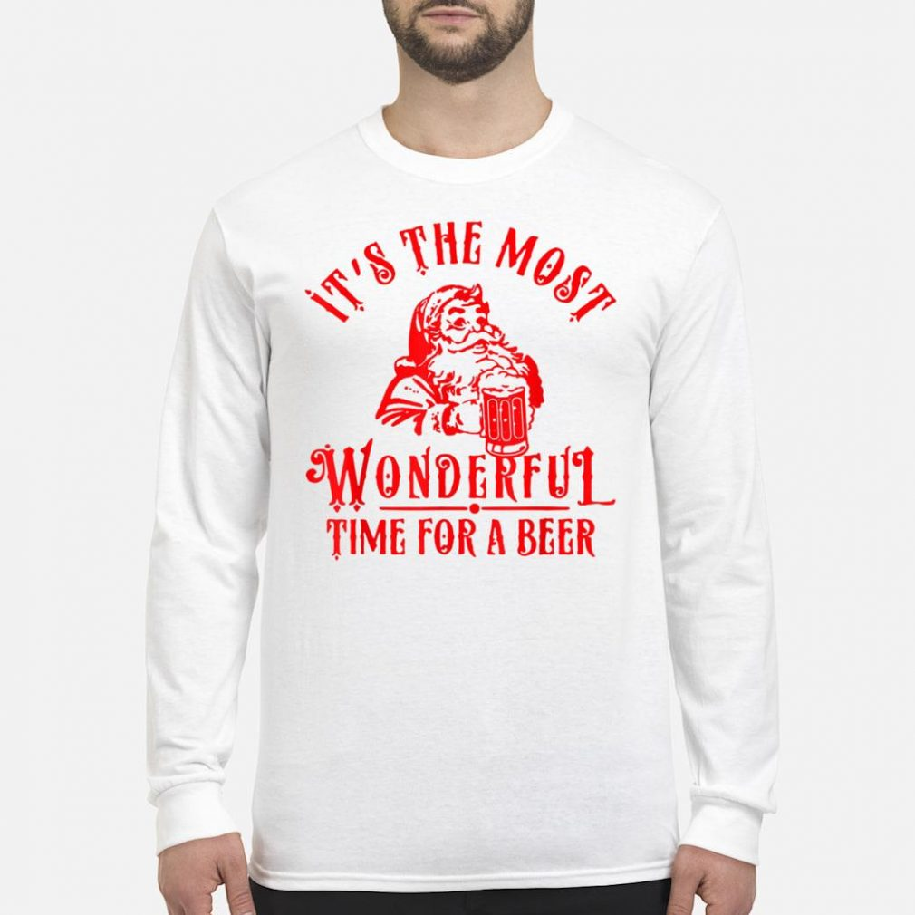 Santa Claus It's The Most Wonderful Time For A Beer shirt long sleeved